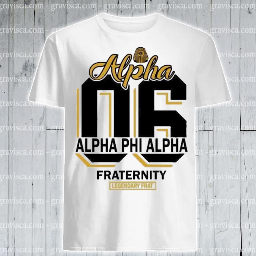 06 Alpha alpha phi alpha fraternity shirt