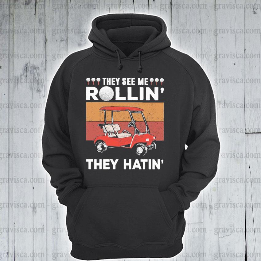 They see me Rollin they hatin vintage s hoodie