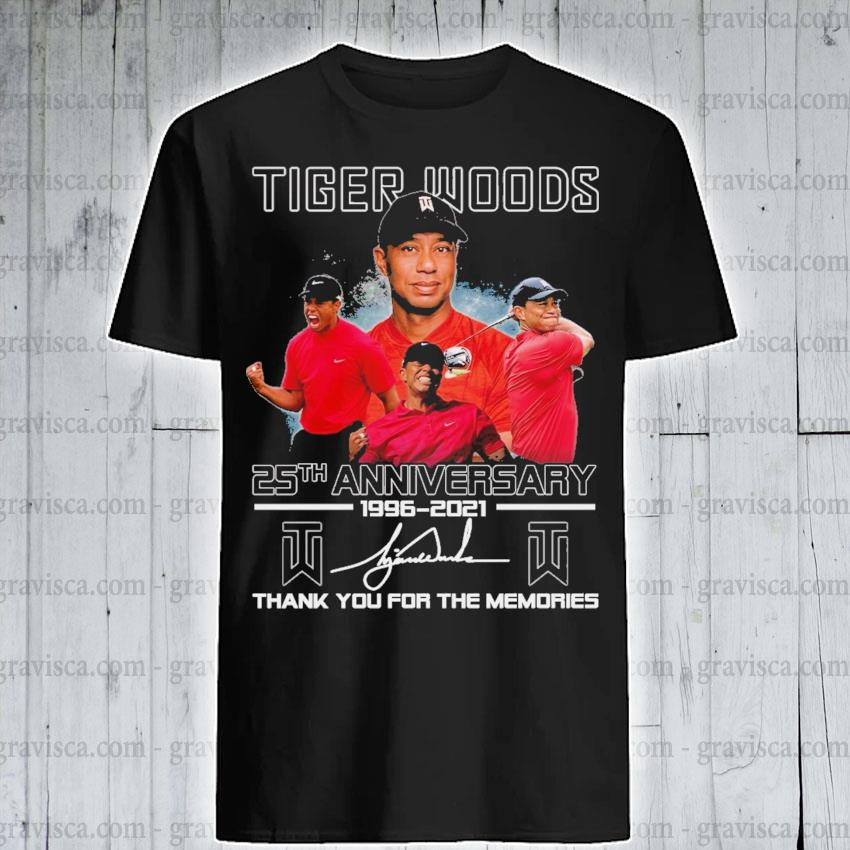 Tiger Woods 25th anniversary 1996 2021 signature thank you for the memories shirt