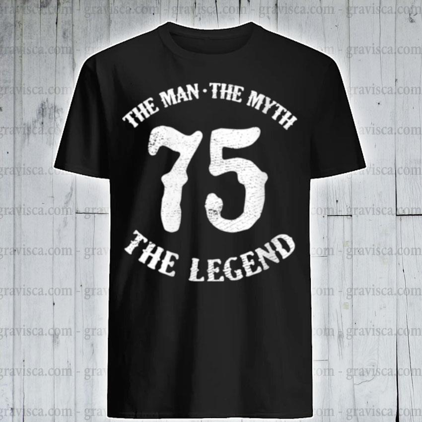 Womens man myth legend 75th birthday number 75 born in 1975 shirt