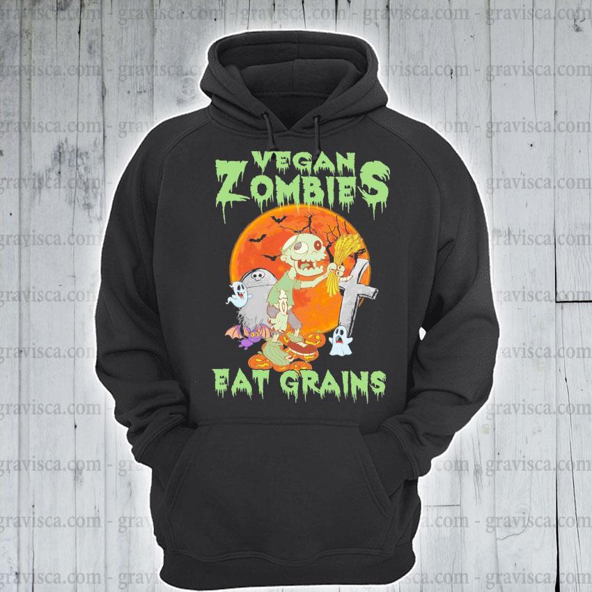 Original vegan Zombies eat Grains Halloween 2021 s hoodie