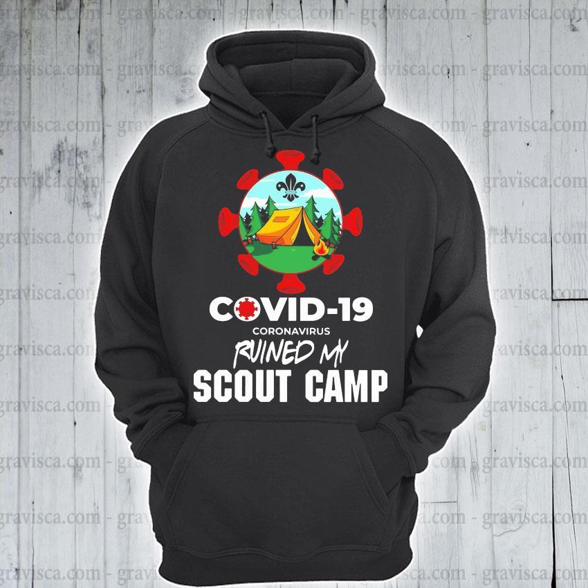 Covid-19 Coronavirus Ruined My Scout Camp Shirt hoodie