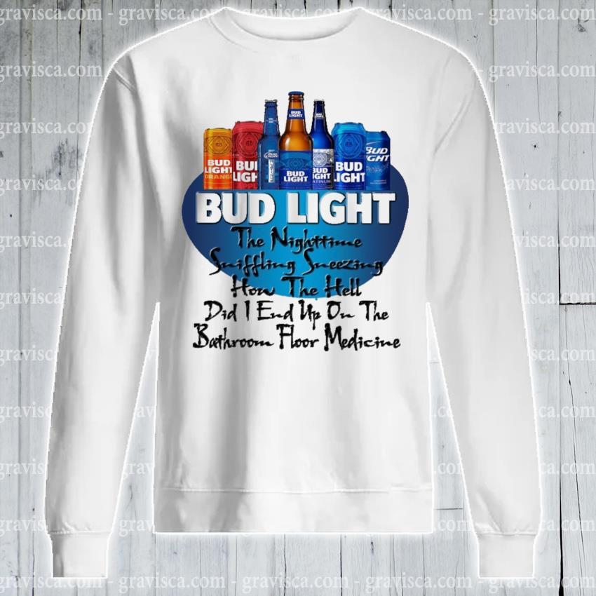 Bud light the nighttime suffering sneezing hon the hell s sweatshirt