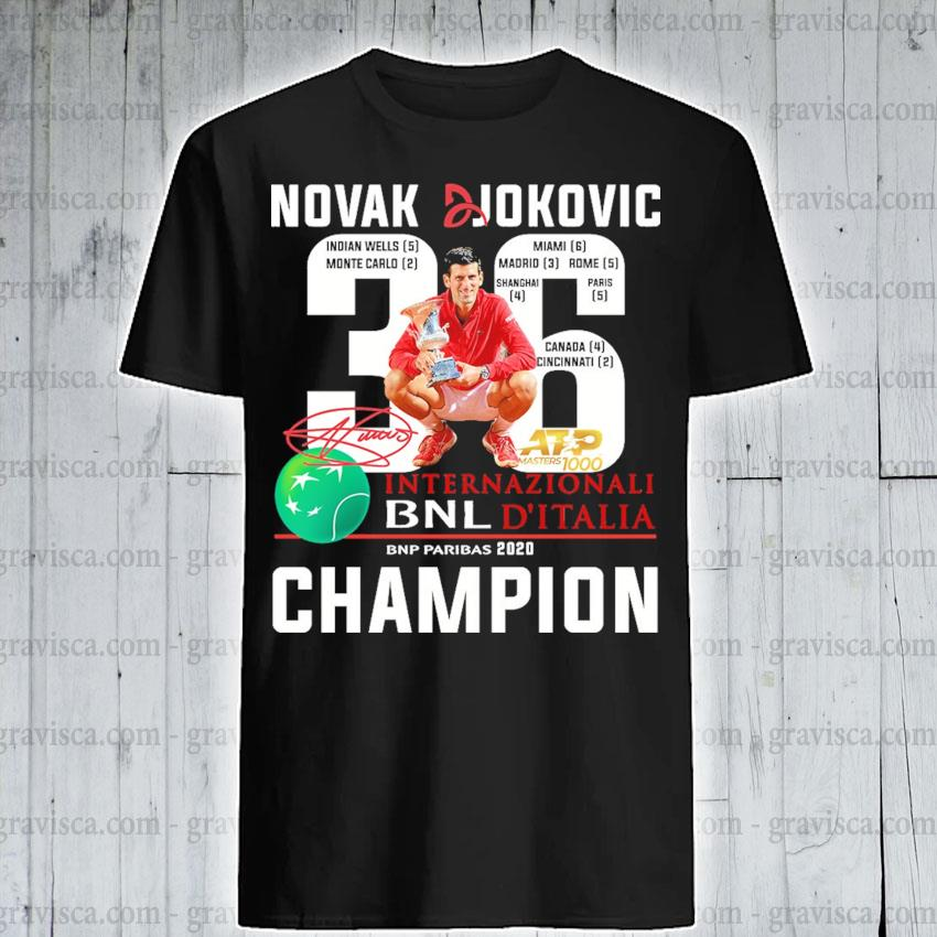 Novak Djokovic 36 Internazionali Bnl D Italia Bnp Paribas 2020 Champion Shirt Hoodie Sweater Long Sleeve And Tank Top