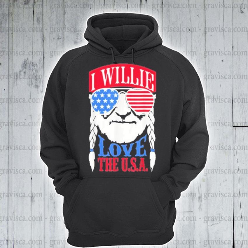 I Willie love the USA s hoodie