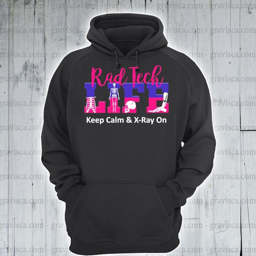 Skeleton rad tech keep calm and X-ray on s hoodie