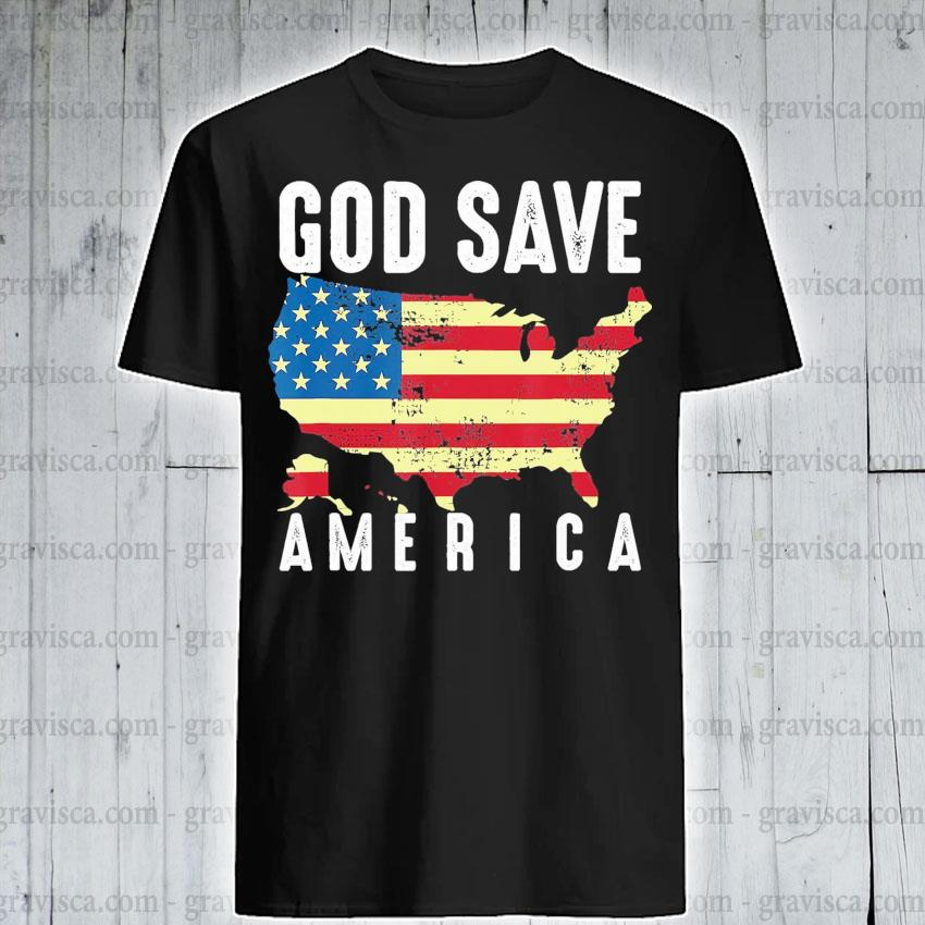 Top God save America flag shirt