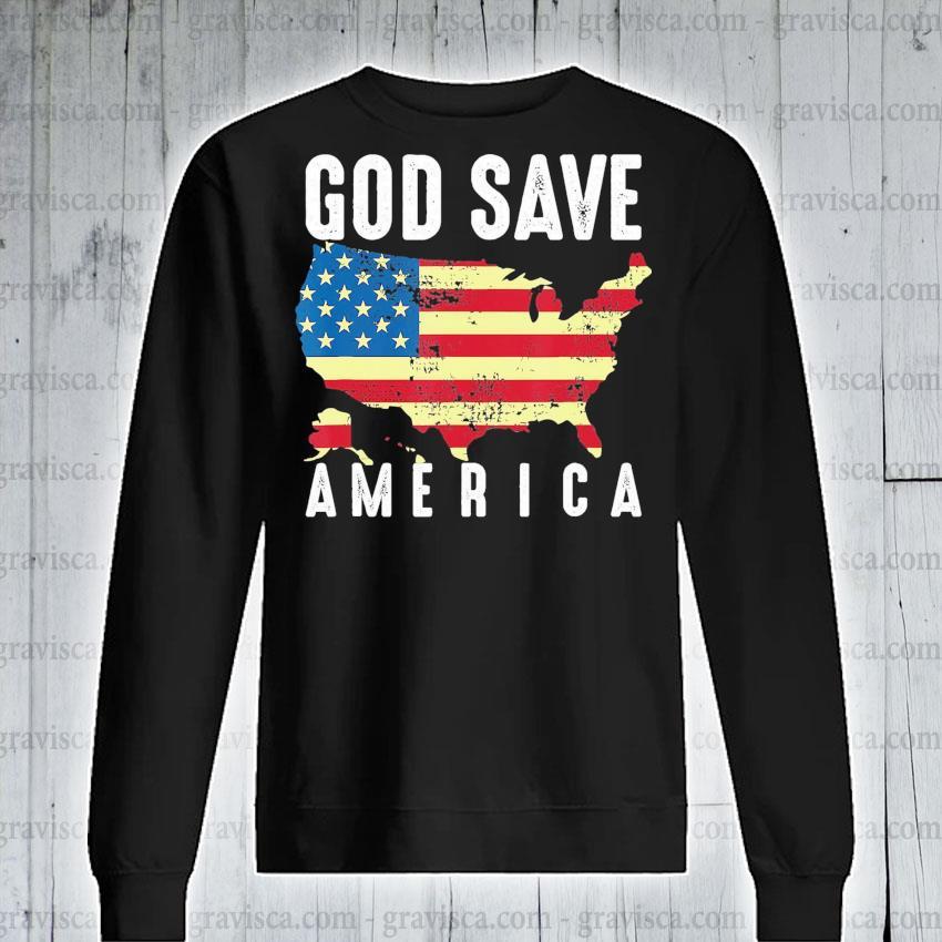Top God save America flag s sweatshirt