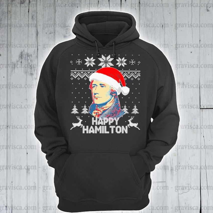 Happy Hamilton ugly Christmas 2020 sweats hoodie