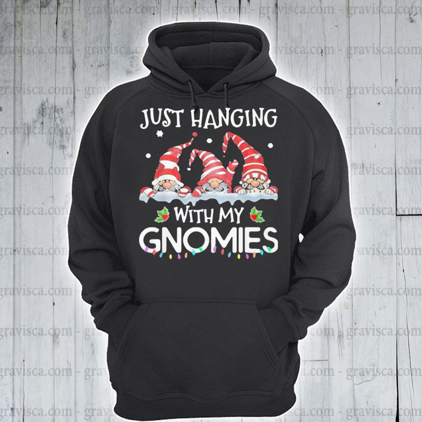 Just hanging with my Gnomies happy Merry Christmas 2020 s hoodie