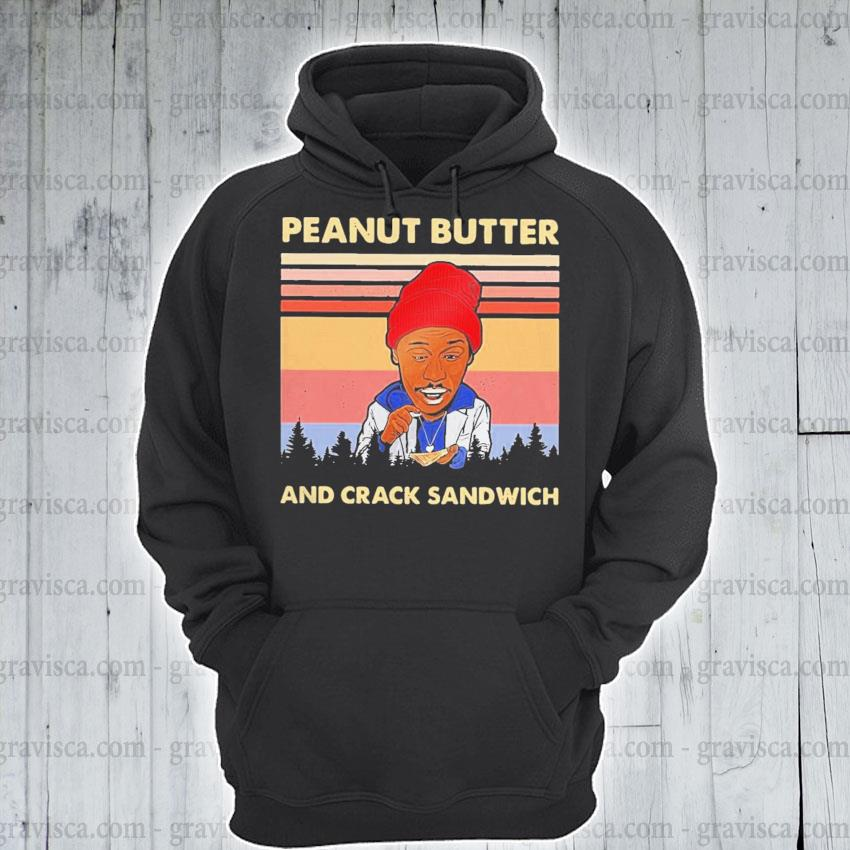 Peanut butter and crack sandwich vintage s hoodie