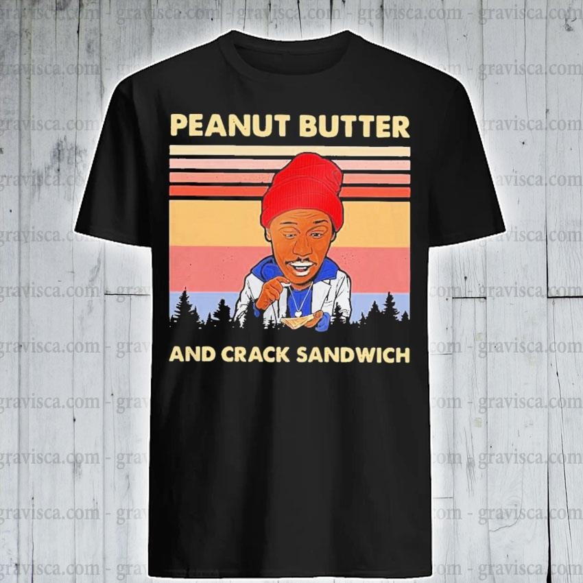 Peanut butter and crack sandwich vintage shirt