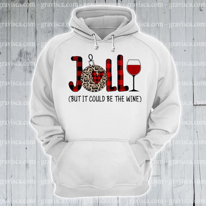 Plaid Jolly Wine but It could be the s hoodie