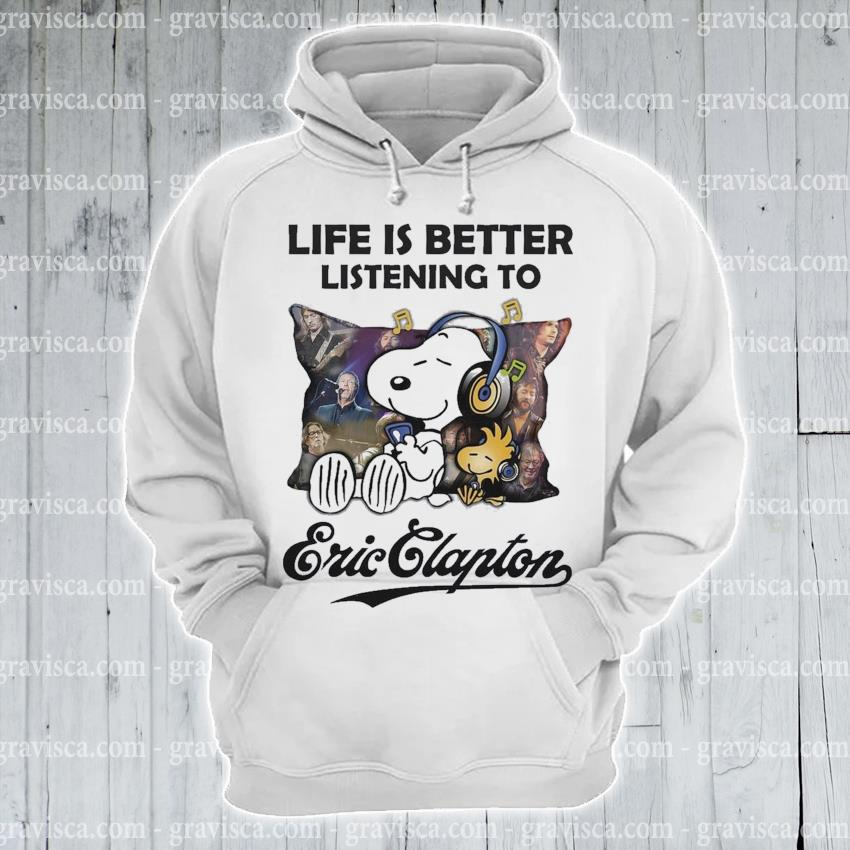 Snoopy and Woodstock life Is better Listening to Eric Clapton s hoodie