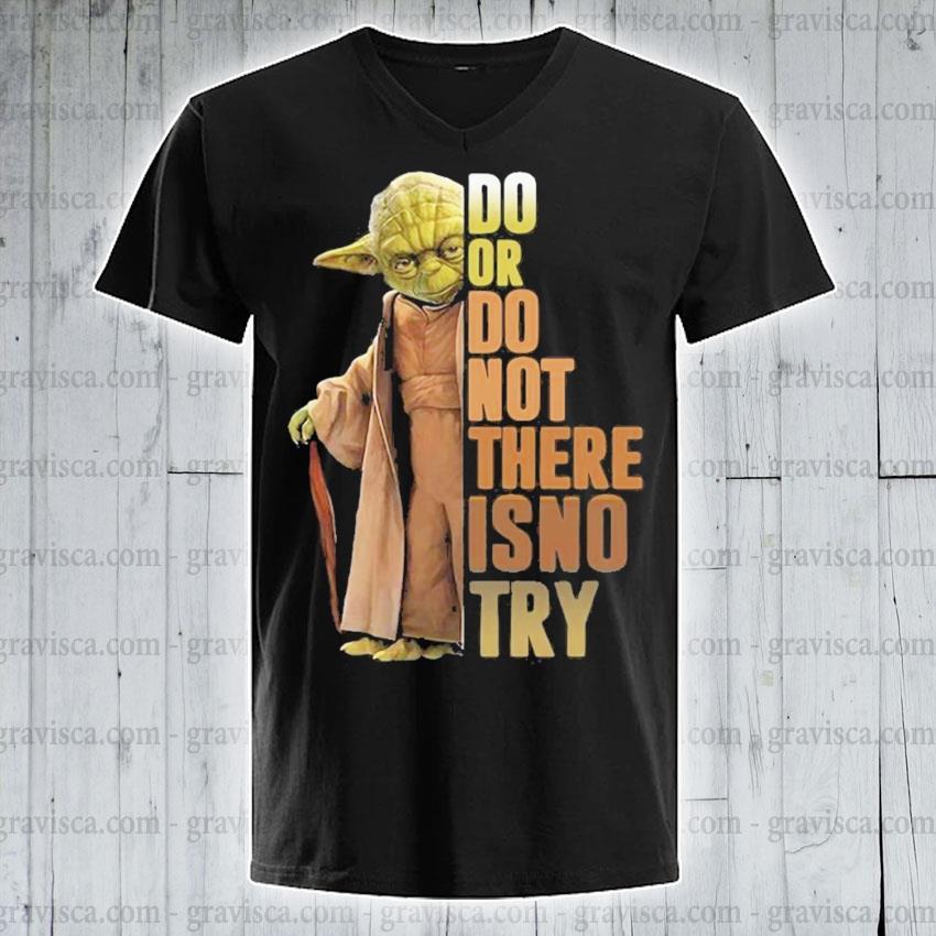 Yoda do or do not there is no try s v-neck-tee