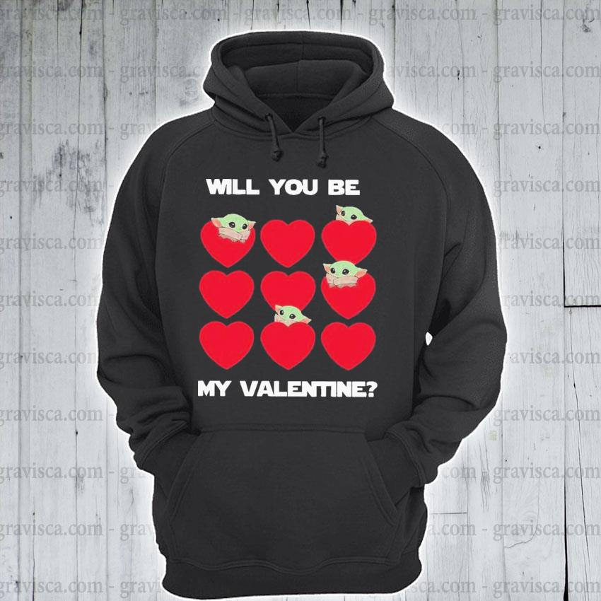 Baby yoda heart will you be my valentine s hoodie
