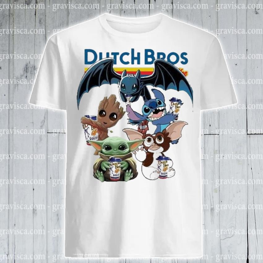Dutch bros coffee baby yoda baby groot and toothless stitch gizmo shirt