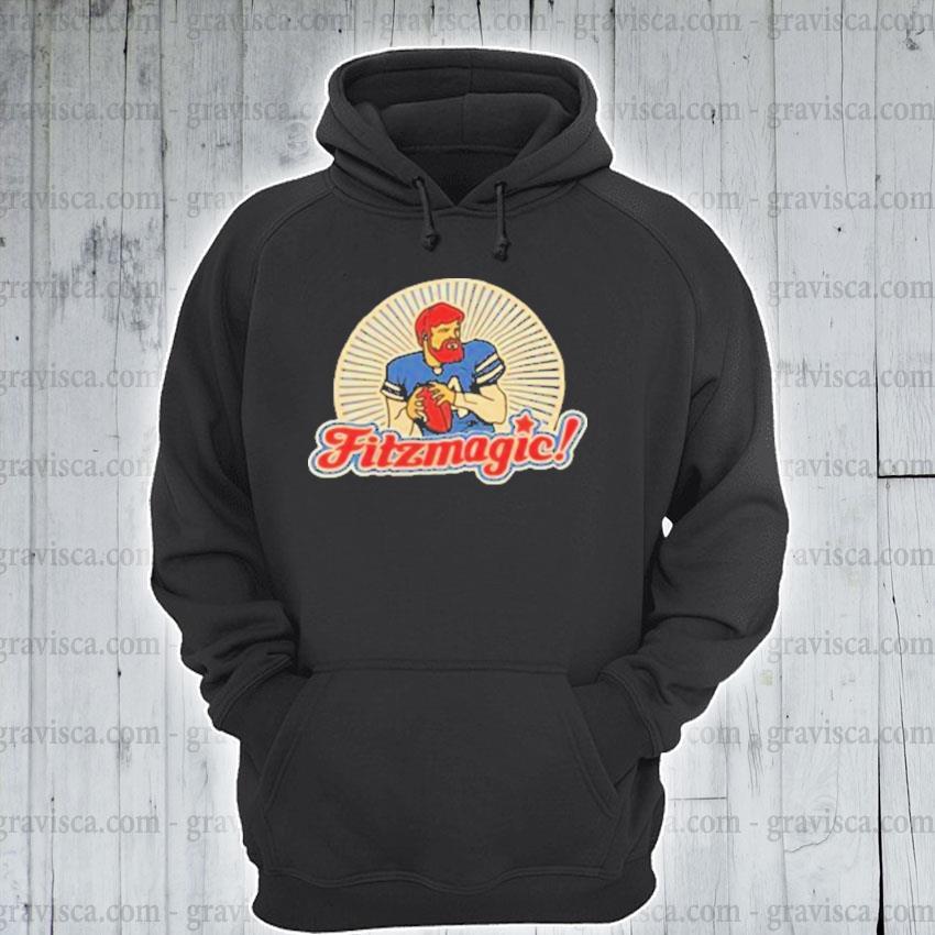 I want fitzmagic s hoodie