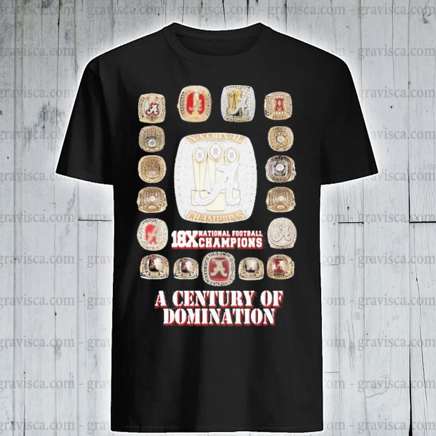 18x national Football champions a century of domination shirt