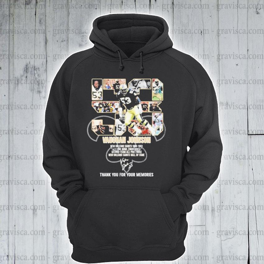 53 Vaughan Johnson New Orleans Saints signature thank you for the memories s hoodie