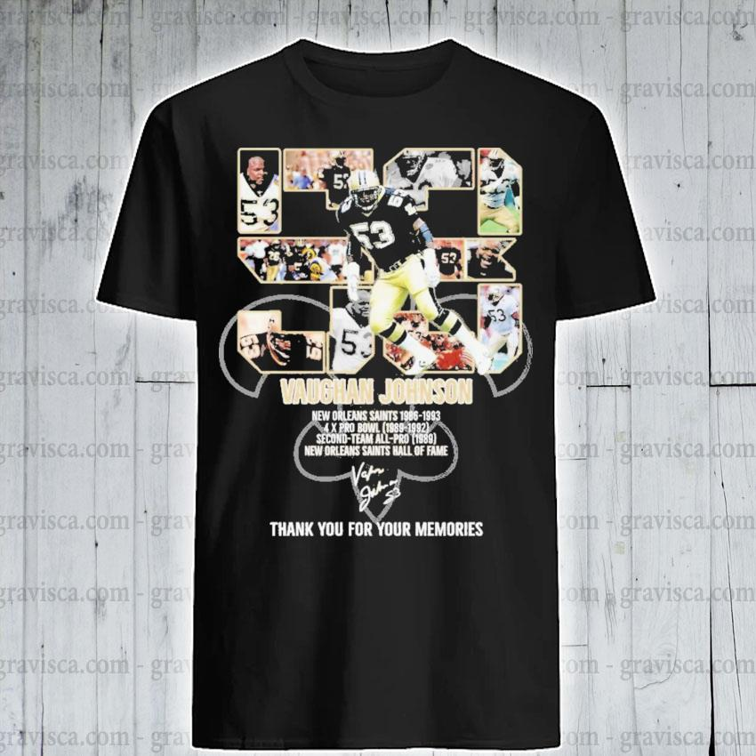 53 Vaughan Johnson New Orleans Saints signature thank you for the memories shirt