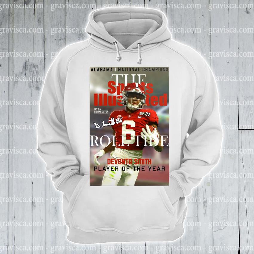Alabama national Champions the roll tide devonta smith player of the year s hoodie