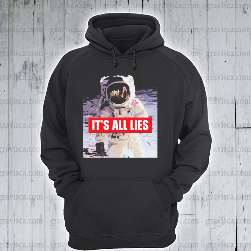 Astronaut USA It's all lies 2021 s hoodie