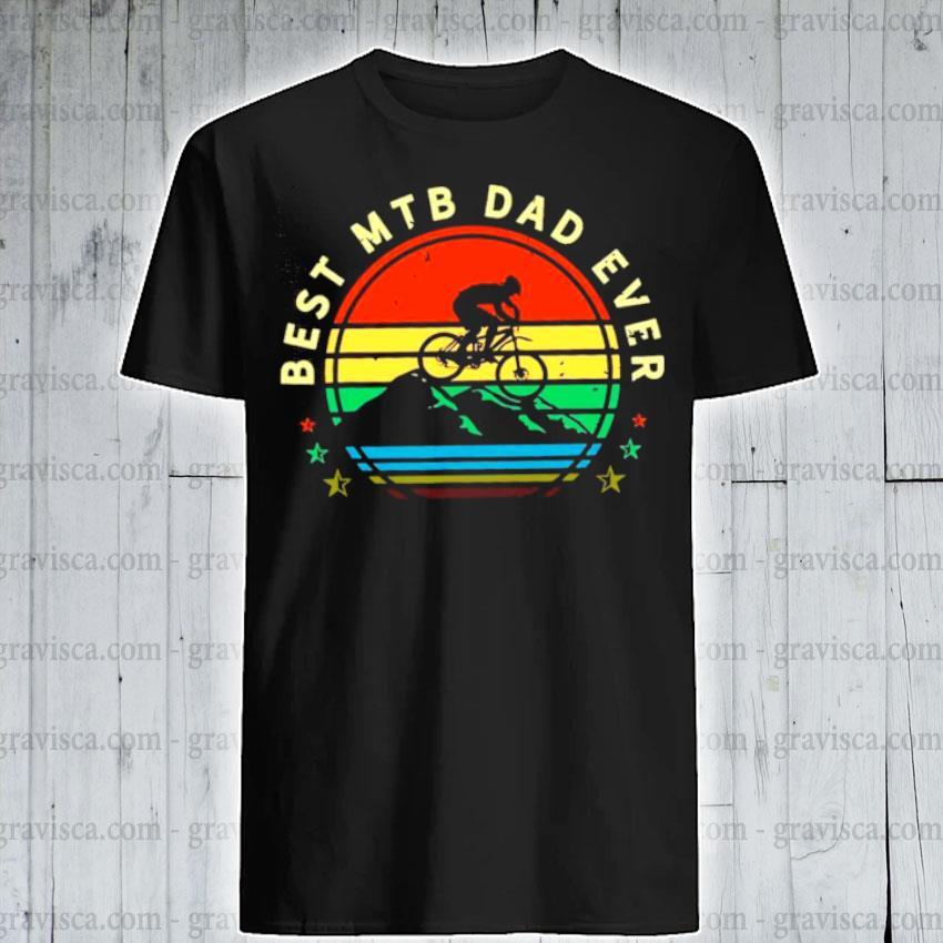 Best mtb dad ever shirt