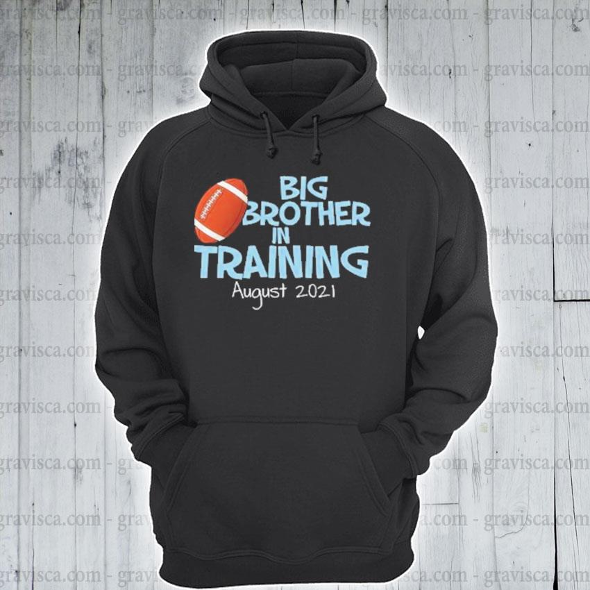 Big brother in training august 2021 s hoodie
