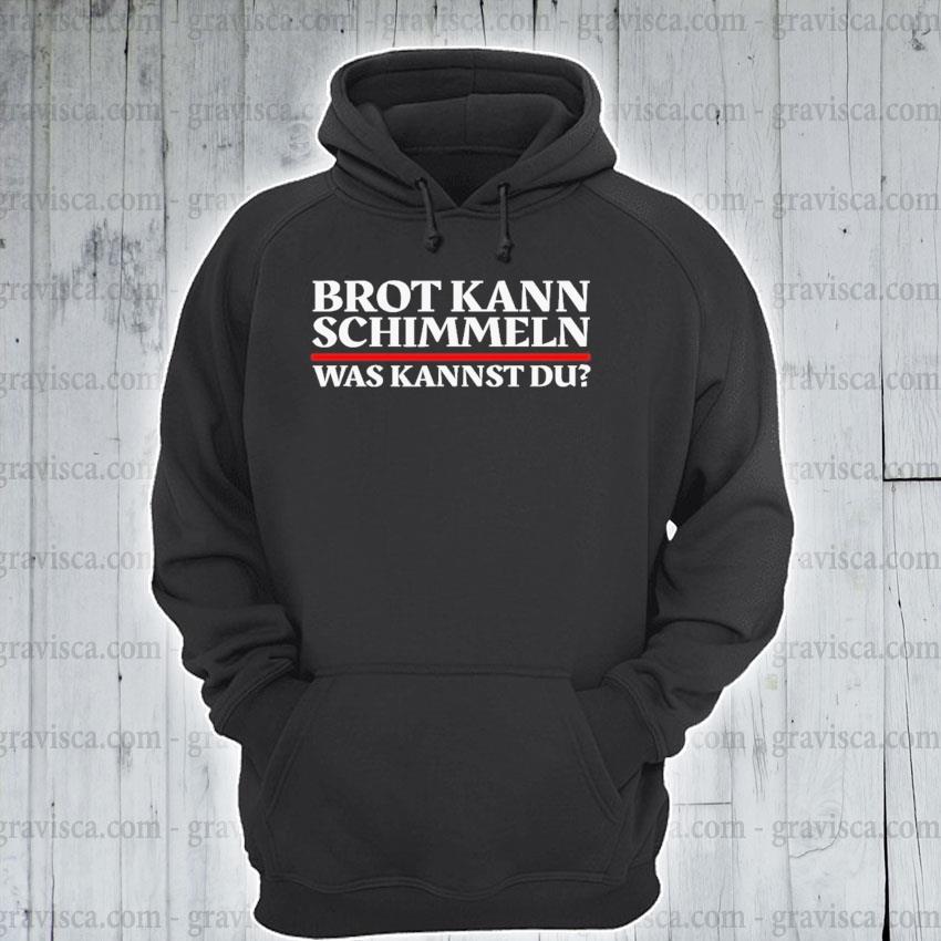 Brot kann schimmeln was kannst du lustiges geschenk s hoodie
