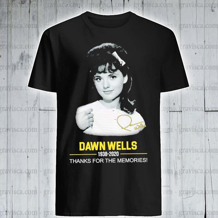 Dawn Wells 1938 2020 signature thanks for the memories shirt