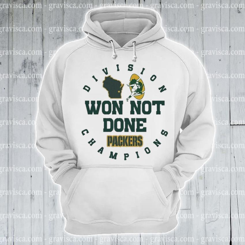 Division Champions won not done Packers 2021 s hoodie