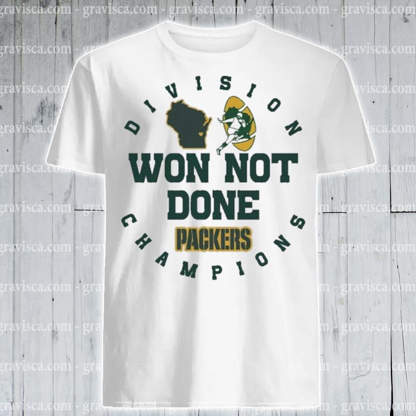 Division Champions won not done Packers 2021 shirt
