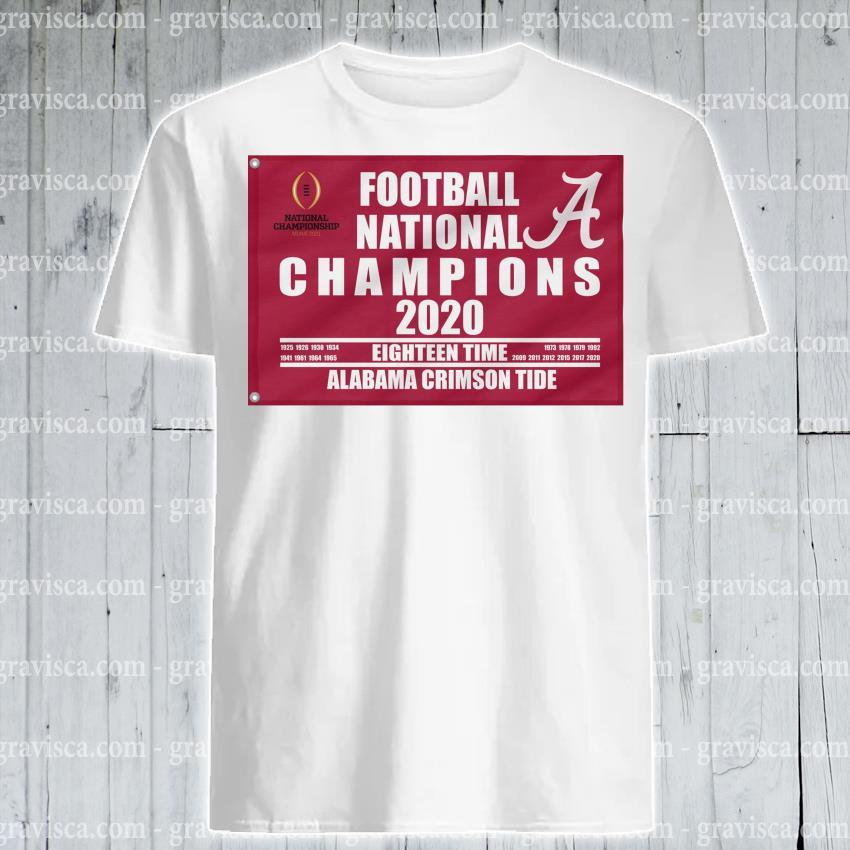 Football national Champions 2020 eighteen time Alabama Crimson Tide shirt