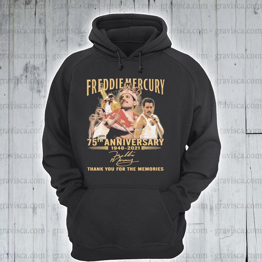 Freddie Mercury 75th anniversary 1946 2021 signature thank you for the memories s hoodie