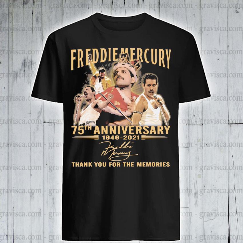 Freddie Mercury 75th anniversary 1946 2021 signature thank you for the memories shirt