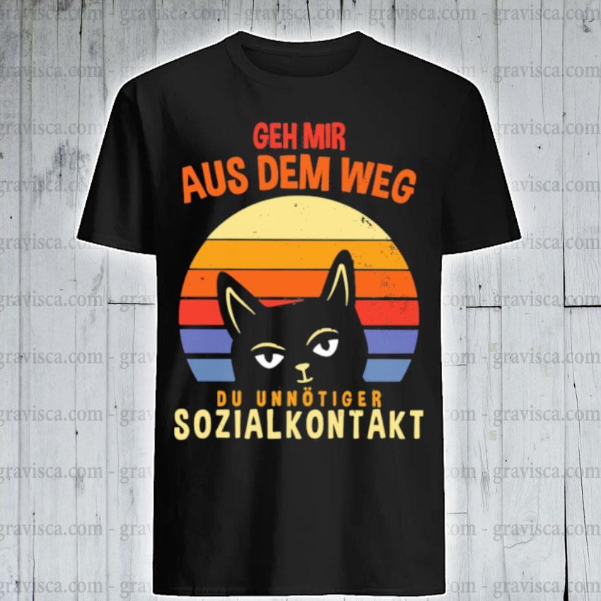 Geh mir aus dem weg du unnötiger sozialkontakt cat vintage sunset shirt