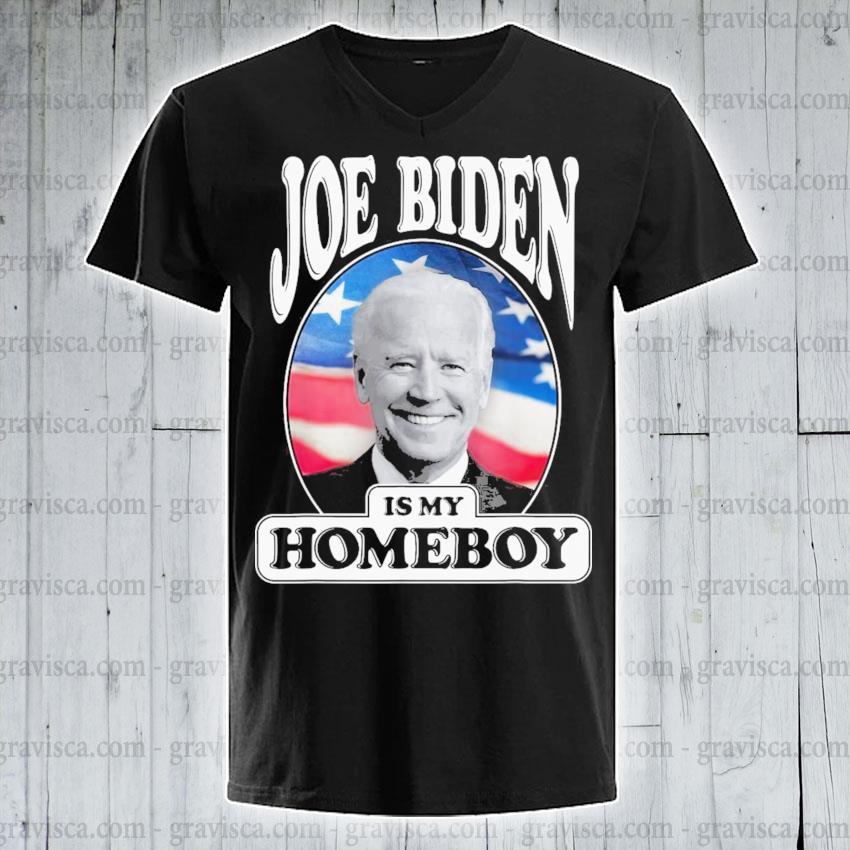 Joe biden is my homeboy vote biden for president 2021 s v-neck-tee