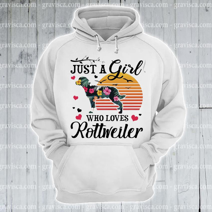 Just a girl who loves Rottweiler vintage s hoodie