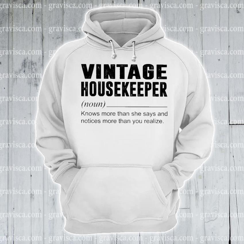 Vintage Housekeeper noun s hoodie