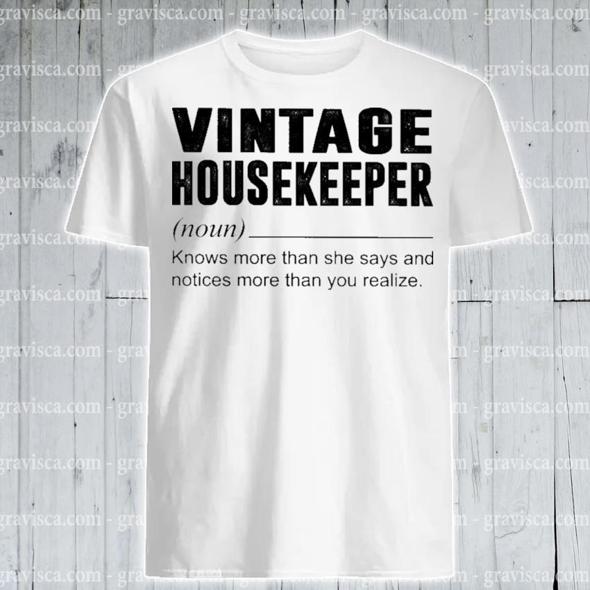 Vintage Housekeeper noun shirt
